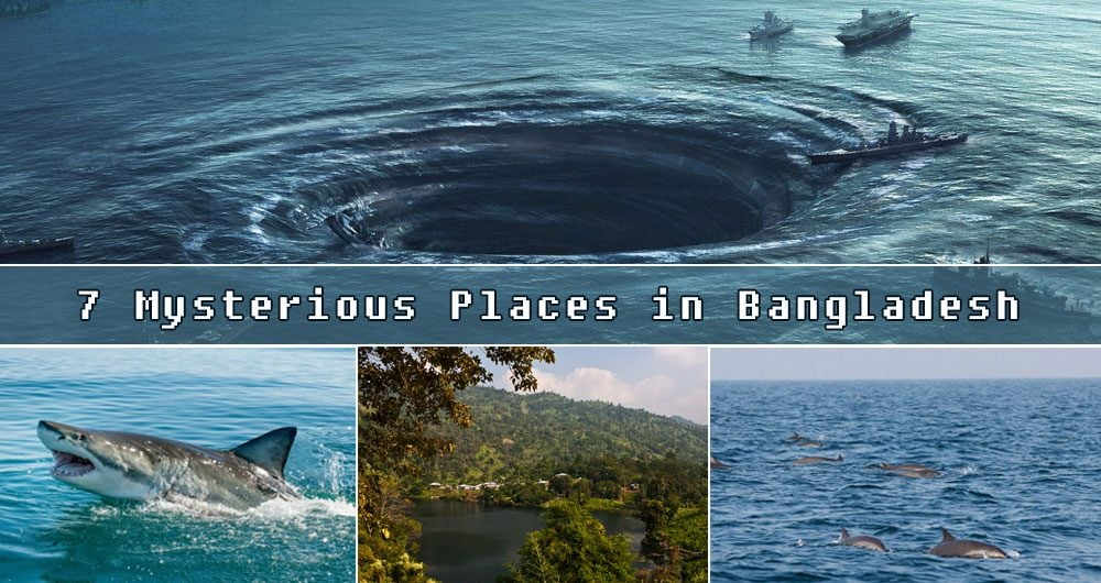 Mysterious Places in Bangladesh