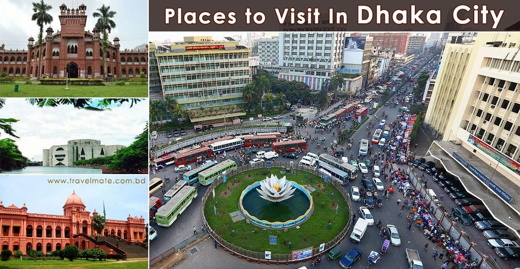 Places to Visit In Dhaka City