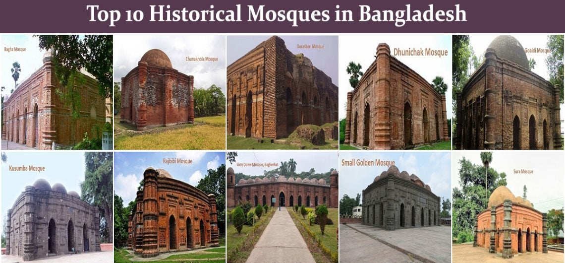 Top 10 Historical Mosques in Bangladesh