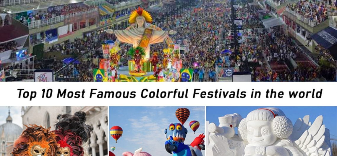 Top Most Famous Colorful Festivals in the world
