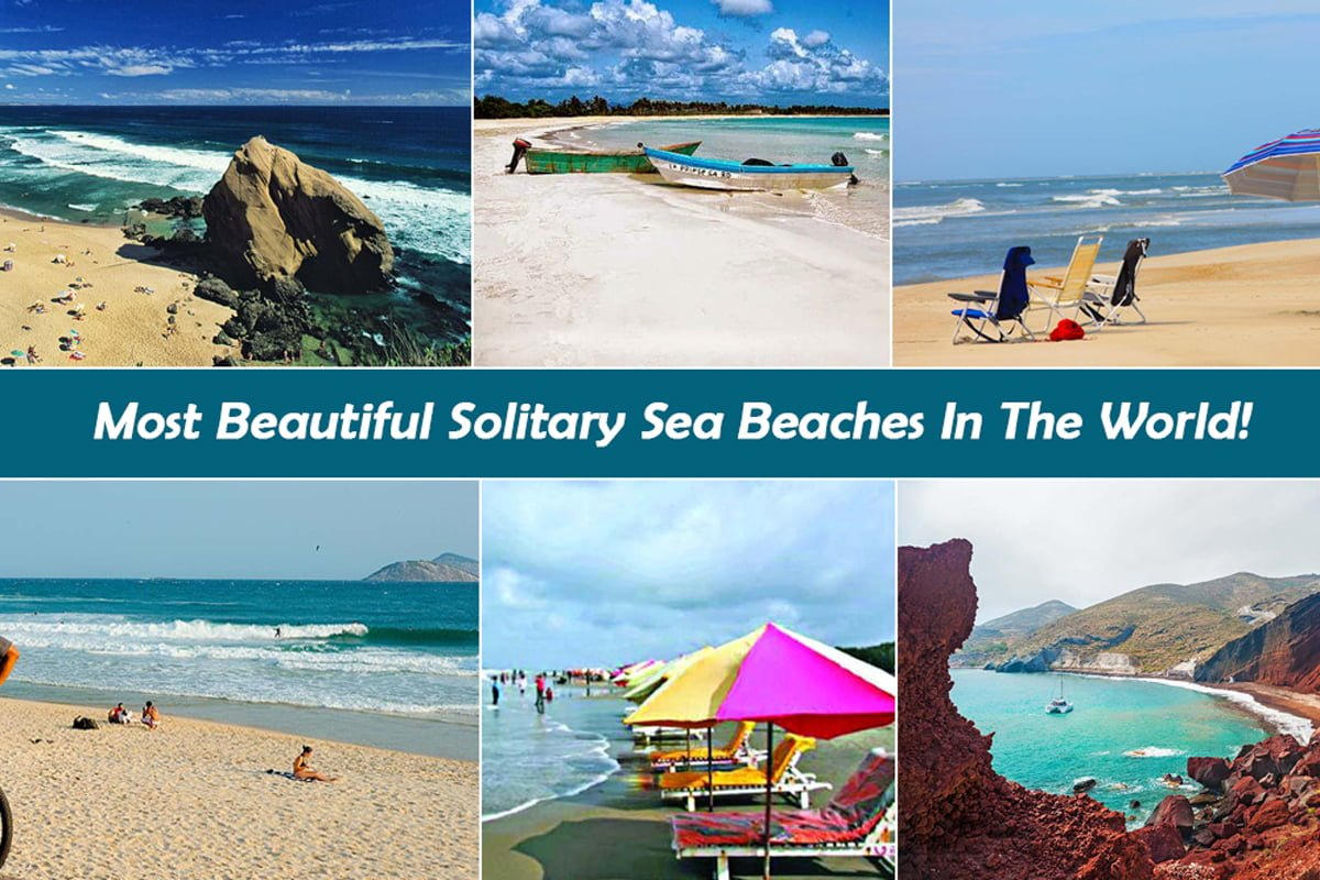 Top 10 Most Beautiful Solitary Sea Beaches In The World Travel Mate