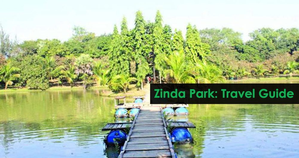 Zinda Park Travel Guide